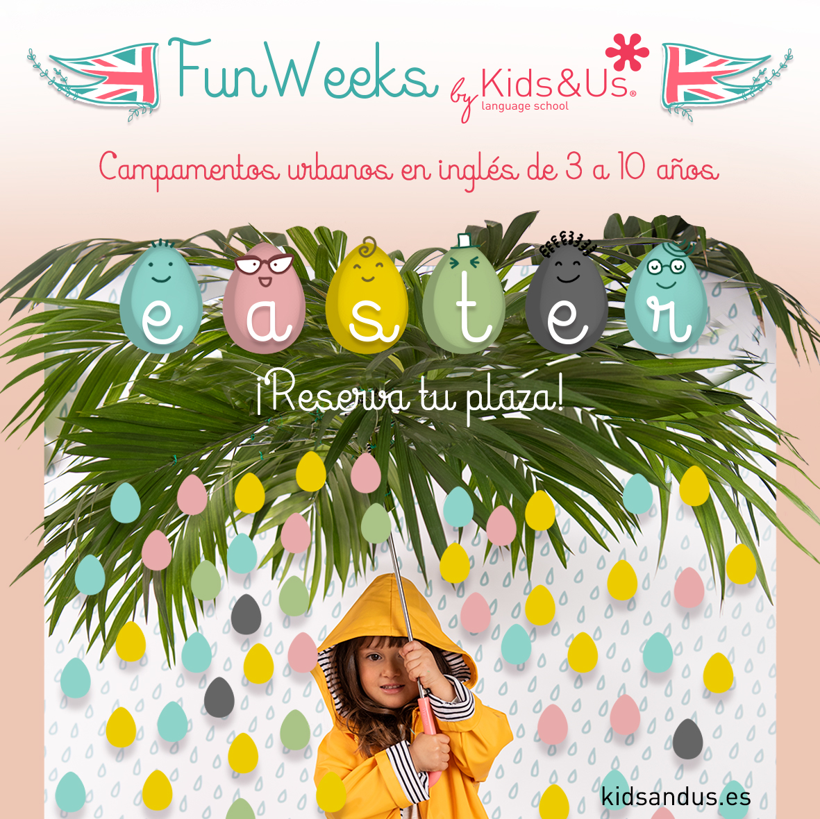 JA ESTÀ AQUÍ LA NOSTRA INCREIBLE FUN WEEK EASTER!